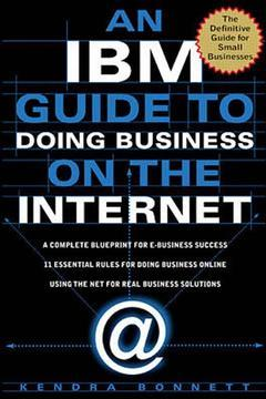 Couverture de l'ouvrage The IBM guide to doing business on the internet