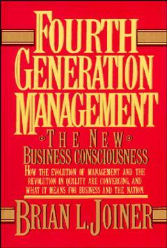 Couverture de l'ouvrage Fourth generation management : the new business consciousness