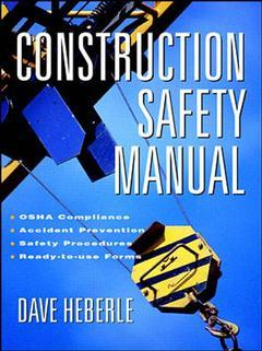 Couverture de l'ouvrage Construction safety manual