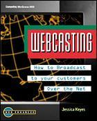 Cover of the book Webcasting : broadcast marketing over the Net (paper)