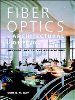 Cover of the book Fiber optics in architectural lighting: methods, design & applications
