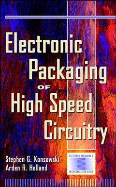 Couverture de l'ouvrage Electronic packaging of high speed and microwave circuitry