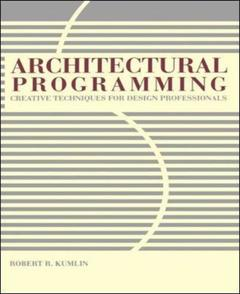 Cover of the book Architectural programming : creative techniques for design professionals
