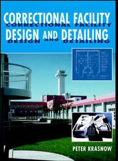 Cover of the book Correctional facility design & detailing