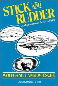 Couverture de l'ouvrage Stick and rudder: an explanation of the art of flying