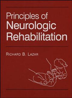 Couverture de l'ouvrage Principles of neurologic rehabilitation
