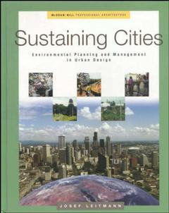 Couverture de l'ouvrage Sustaining cities : environmental planning & management in urban design