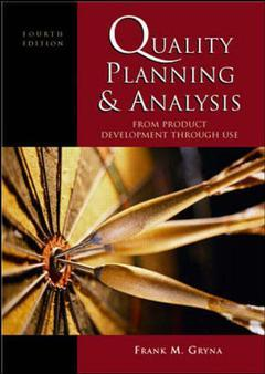 Cover of the book Quality planning and analysis: from product development through use