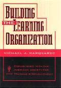 Couverture de l'ouvrage Building the learning organisation