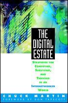 Cover of the book The digital estate : strategies for competing and thriving in an internetworked world
