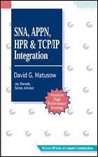 Couverture de l'ouvrage SNA, APPN, HPR & TCP/IP integration