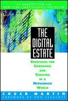 Cover of the book The digital estate : strategies for competing and thriving in a networked world (paper)