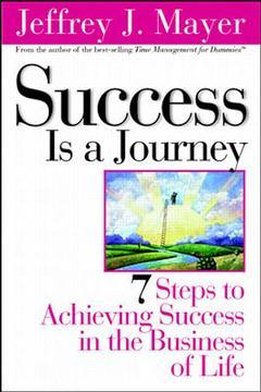 Cover of the book Success is a journey, 10 steps to achieving success in business