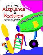 Cover of the book Lets build airplanes & rockets