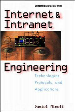 Cover of the book Internet and intranet engineering : technologies, protocols and applications (paper)