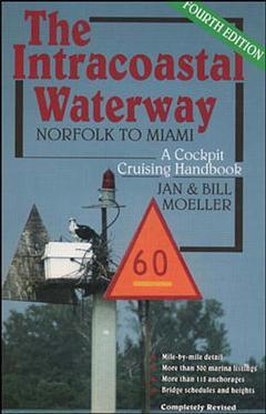 Cover of the book The intracoastal waterway: norfolk to miami, a cockpit cruising handbook (4th ed )
