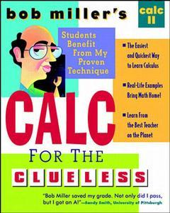 Cover of the book Bob miller's calc for the clueless : calc II