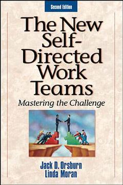 Cover of the book The new self directed work teams : mastering the challenge, 2nd ed 1998