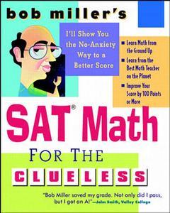 Cover of the book SAT math for the clueless : raise your SAT scores 100 points or more (paper)