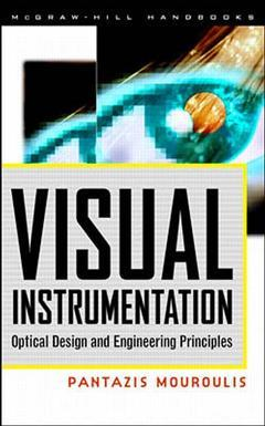 Couverture de l'ouvrage Visual instrumentation optical design and engineering principles