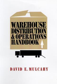 Couverture de l'ouvrage Warehouse distribution and operations handbook