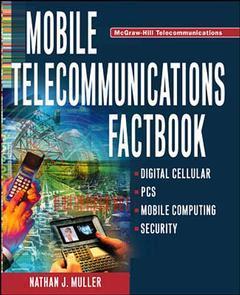 Couverture de l'ouvrage Mobile telecommunications factbook (paper)