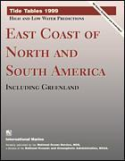 Cover of the book Tide tables 1999: east coast of north and south america, including greenland
