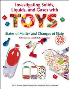 Cover of the book Investigating solids, liquids & gases with TOYS (paper)