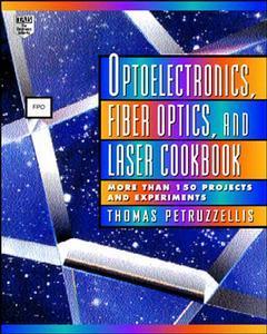 Couverture de l'ouvrage Optoelectronics, fiberoptics & laser cookbook (paper)