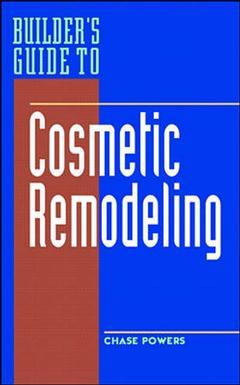 Couverture de l'ouvrage Builder's guide to cosmetic remodeling