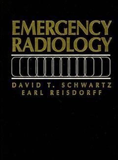 Couverture de l'ouvrage Schwartz's emergency radiology.