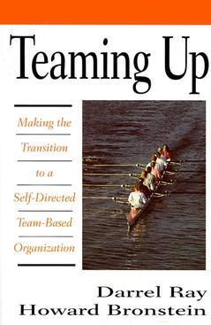 Couverture de l'ouvrage Teaming up : making the transition to a self directed team based organization