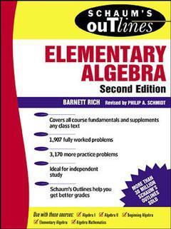 Couverture de l'ouvrage Elementary algebra (2nd edition / Schaum outline series)