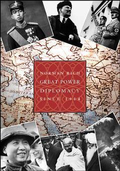Couverture de l'ouvrage Great power diplomacy volume 2: 1914-present