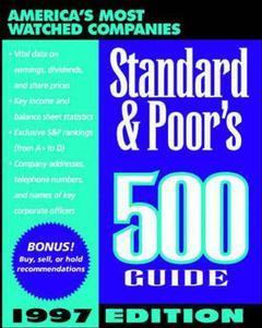 Couverture de l'ouvrage Standard & poor's 500 guide, 1997 edition