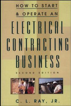 Couverture de l'ouvrage How to start and operate an electrical contracting business, 2nd ed 1998 (paper)