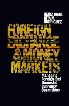 Couverture de l'ouvrage Foreign exchange and money markets