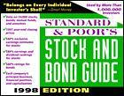 Couverture de l'ouvrage Standard & poor's stock and bond guide, 1998 edition