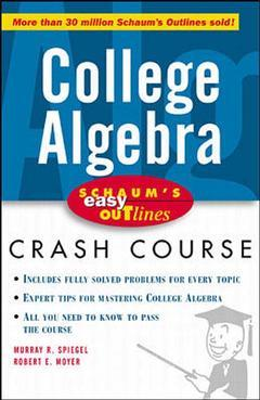 Couverture de l'ouvrage Schaum's easy outline : college algebra (paper)