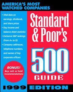 Couverture de l'ouvrage Standard & poor's 500 guide, 1999 edition (0th ed )