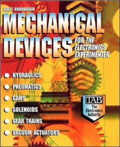 Couverture de l'ouvrage Mechanical devices for the electronics experimenter (paper)