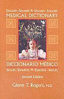 Couverture de l'ouvrage English-spanish/spanish-english medical dictionary (2nd ed )