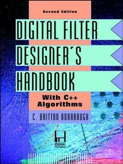 Couverture de l'ouvrage Digital filter designer's handbook with C++ algorithms (3.5 disk inluded / 2nd ed' 97)