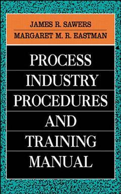 Couverture de l'ouvrage Process industry procedures and training manual