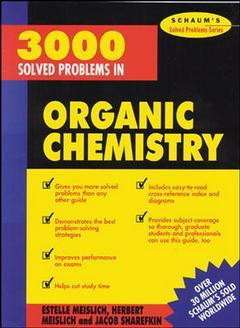 Couverture de l'ouvrage 3000 solved problems in organic chemistry (Schaum)