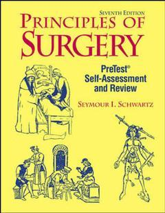 Couverture de l'ouvrage Principles of surgery 7th Ed. 1998 pretest self-assessment and review