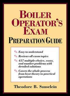Couverture de l'ouvrage Boiler operator's exam preparation guide (paper)