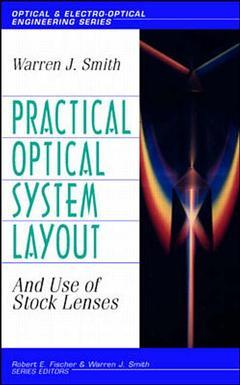 Couverture de l'ouvrage Practical optical system layout : and use of stock lenses