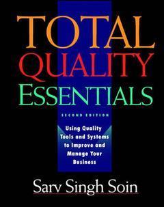 Couverture de l'ouvrage Total quality essentials, 2nd ed 1999