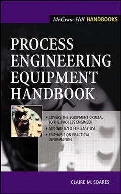 Couverture de l'ouvrage Process Engineering Equipment Handbook